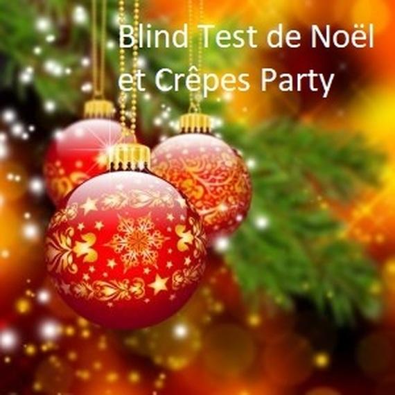 """Blind Test """"Spécial Noël"""" et Crêpes Party"""