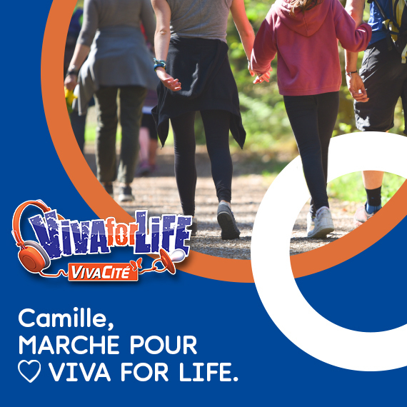 Camille marche pour Viva For Life